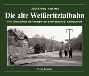 Die alte Weißeritztalbahn - Kenning, Stein